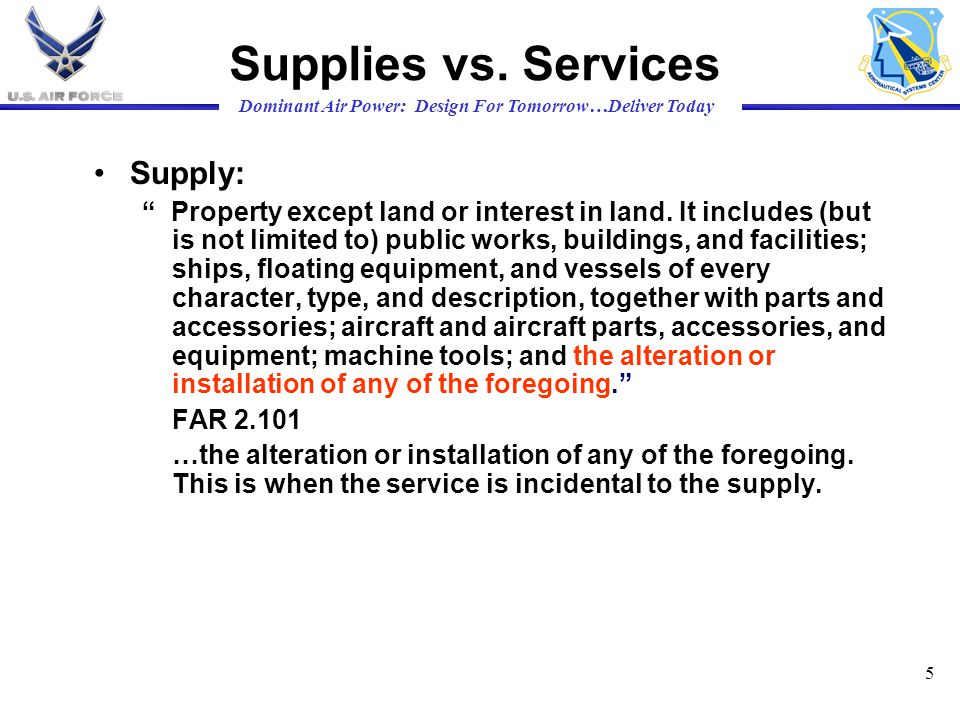 Supplies vs. Services Supply:
