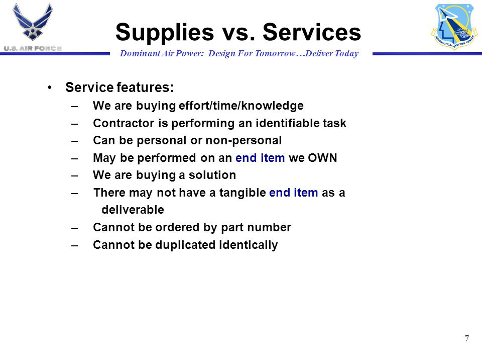 Supplies vs. Services Service features: