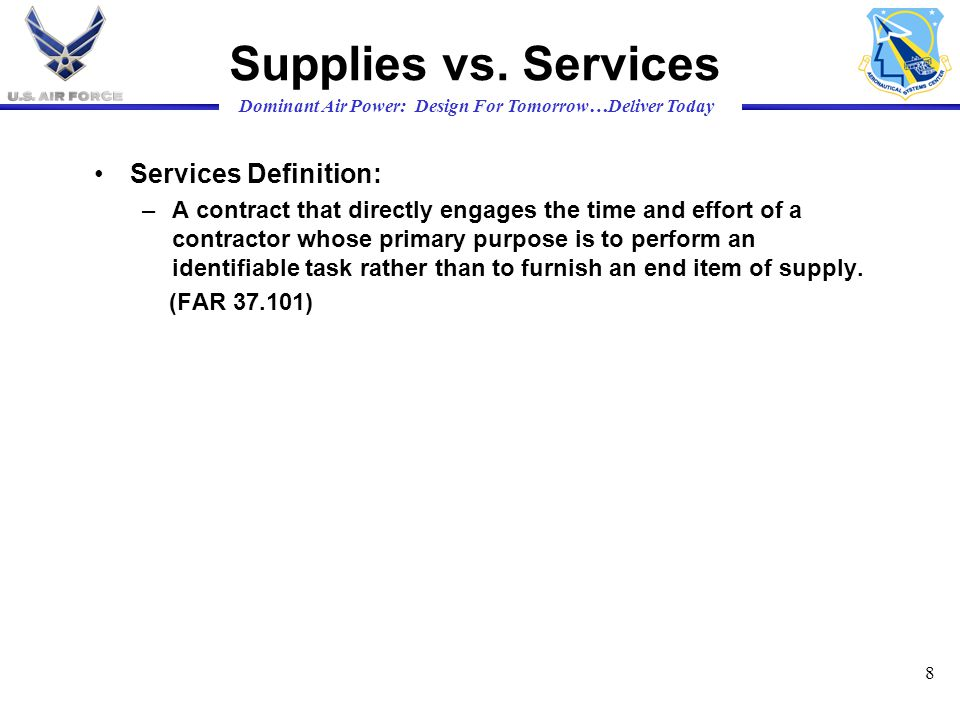 Supplies vs. Services Services Definition: