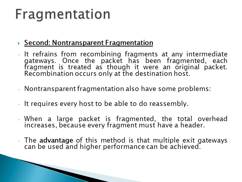 Fragmentation Second: Nontransparent Fragmentation