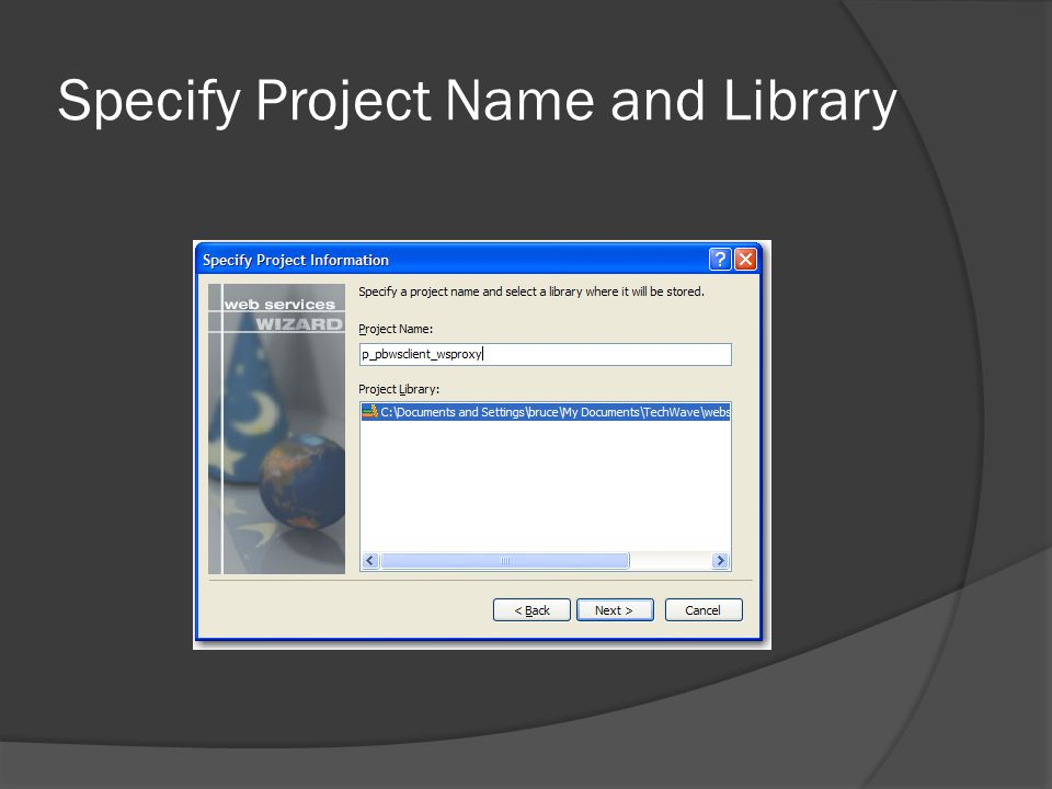 Specify Project Name and Library