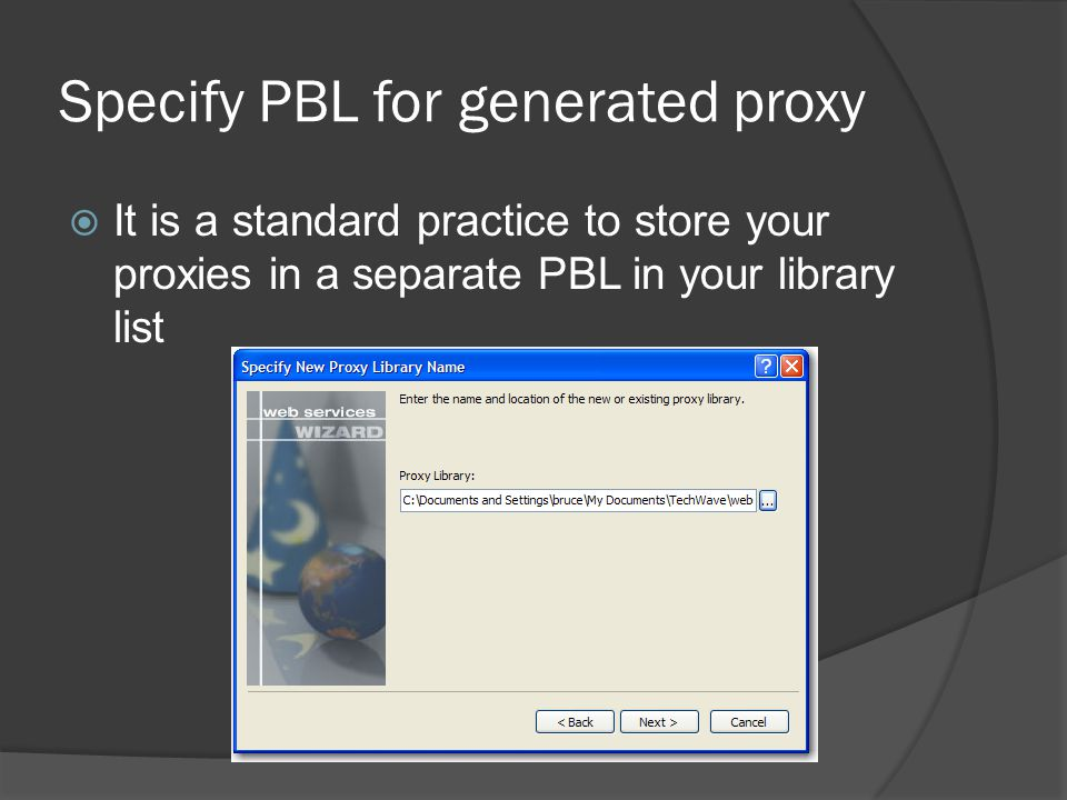 Specify PBL for generated proxy
