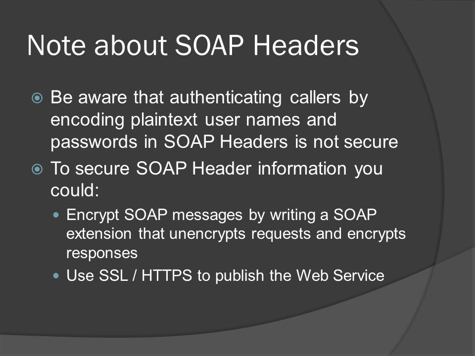 Note about SOAP Headers