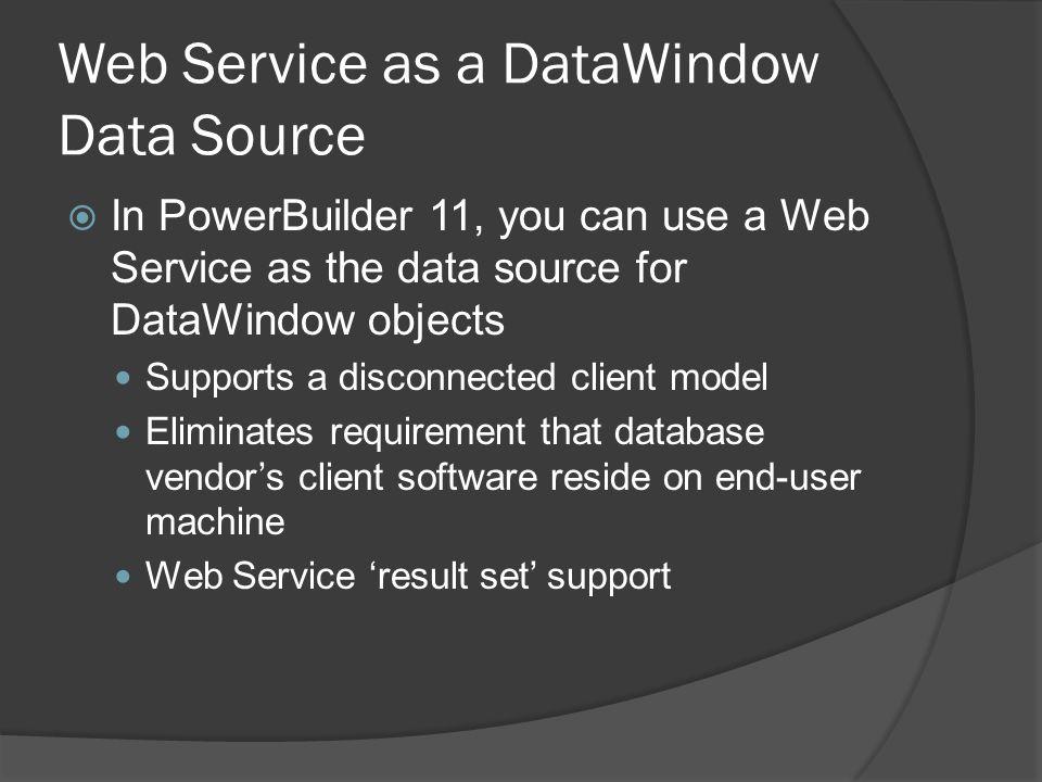Web Service as a DataWindow Data Source