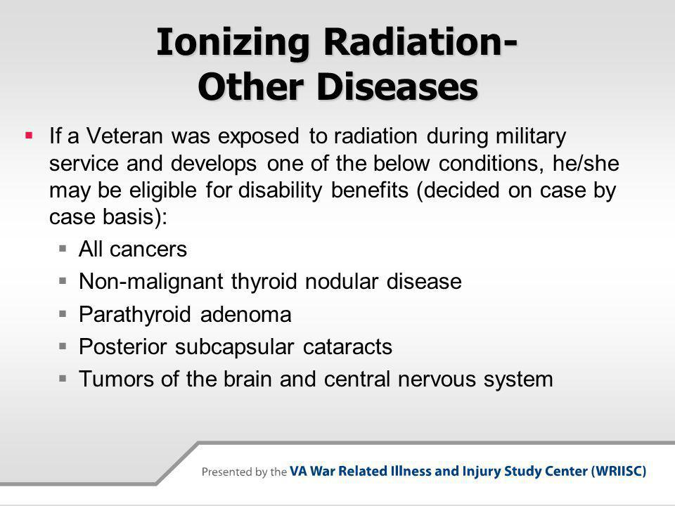 Ionizing Radiation- Other Diseases