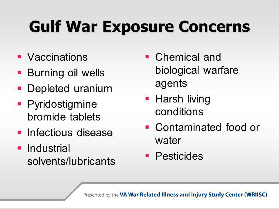 Gulf War Exposure Concerns