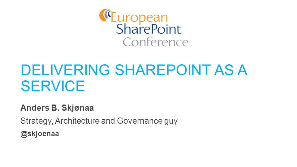 DELIVERING SHAREPOINT AS A SERVICE