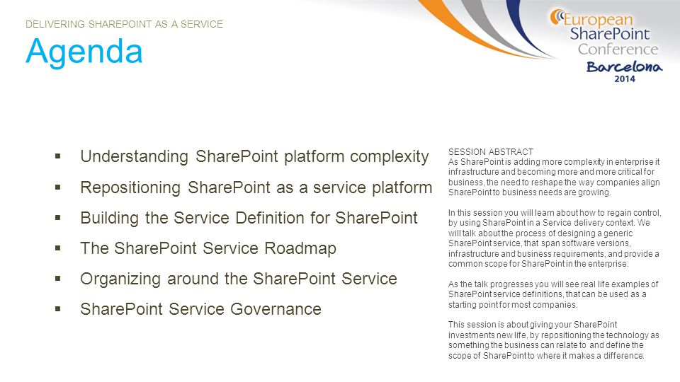 Agenda Understanding SharePoint platform complexity