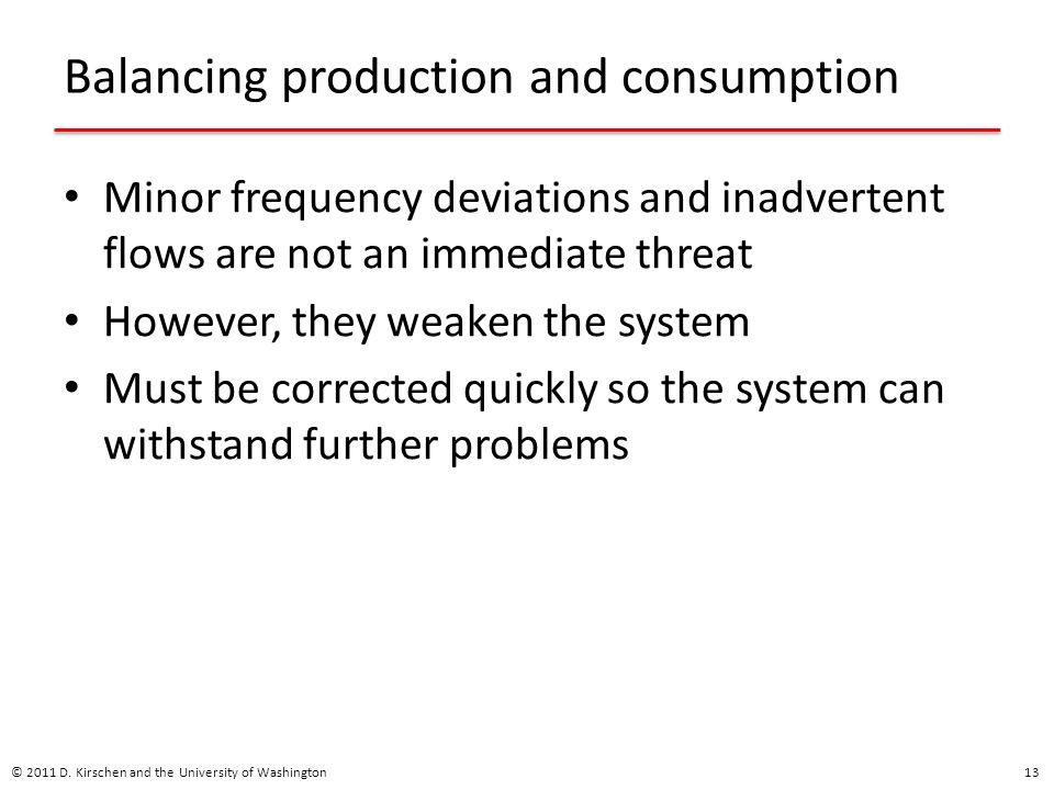 Balancing production and consumption