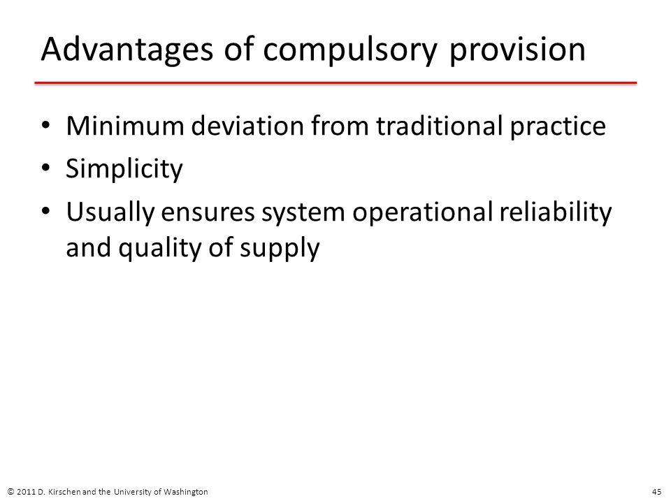 Advantages of compulsory provision