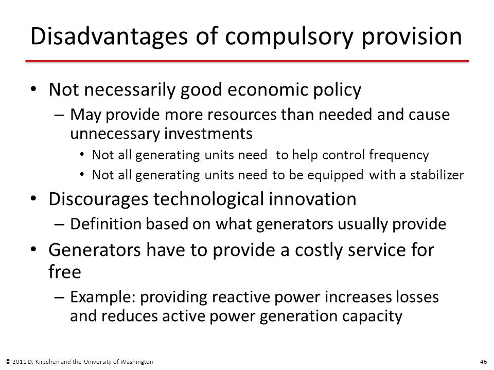 Disadvantages of compulsory provision