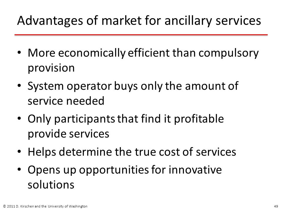 Advantages of market for ancillary services