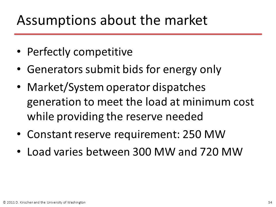 Assumptions about the market