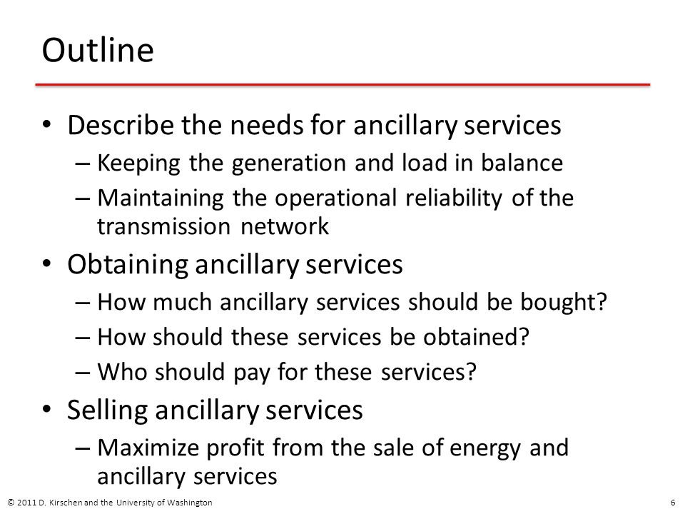 Outline Describe the needs for ancillary services