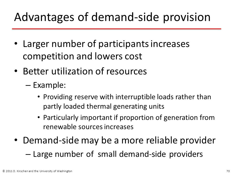 Advantages of demand-side provision