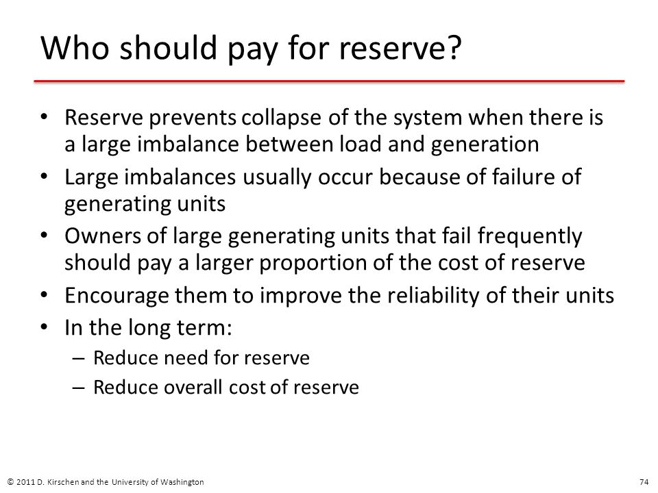 Who should pay for reserve
