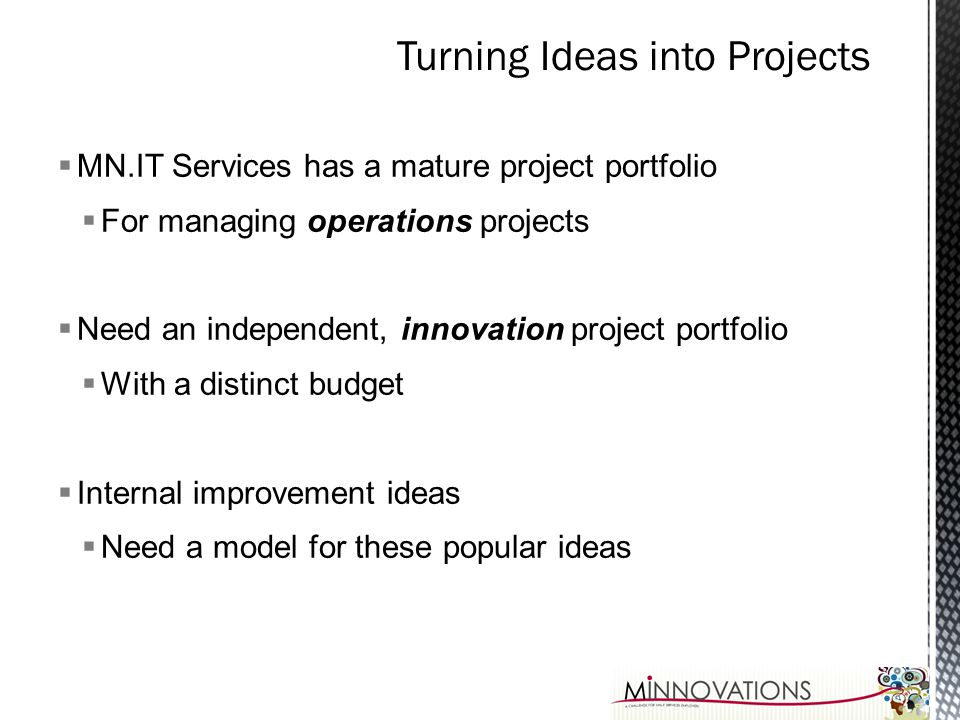 Turning Ideas into Projects