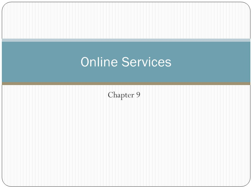 Online Services Chapter 9