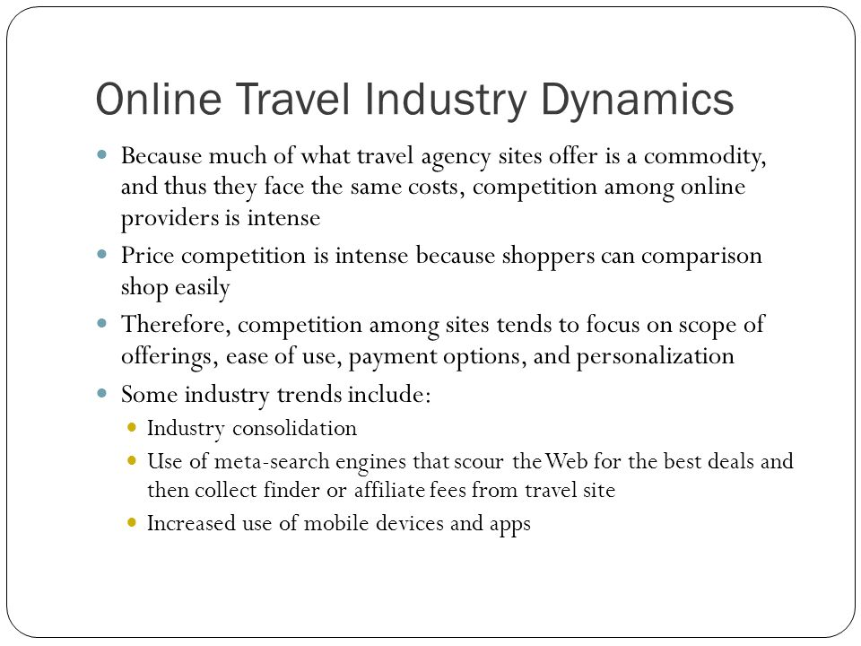 Online Travel Industry Dynamics