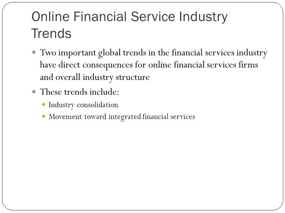Online Financial Service Industry Trends