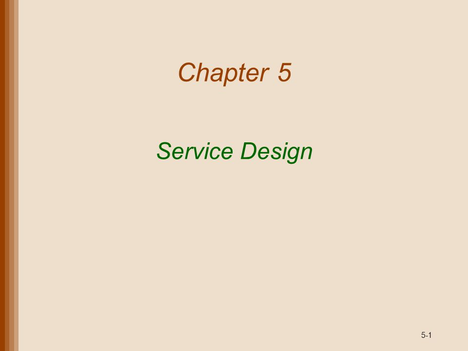 Chapter 5 Service Design