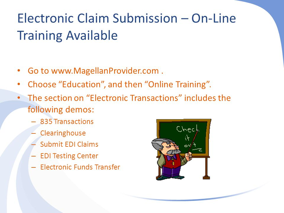 Electronic Claim Submission – On-Line Training Available