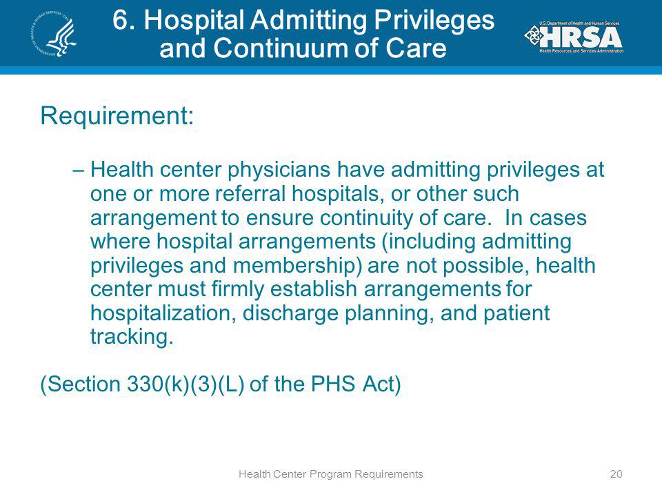 6. Hospital Admitting Privileges and Continuum of Care