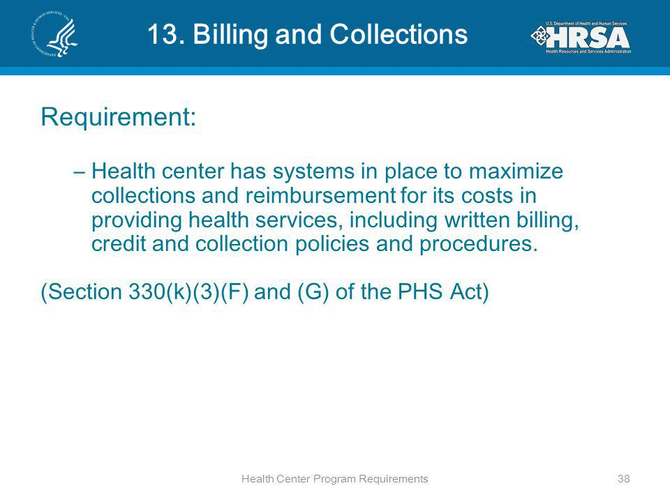 13. Billing and Collections