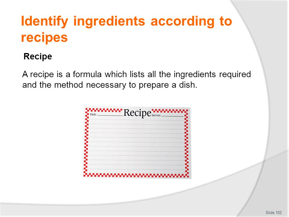 Identify ingredients according to recipes
