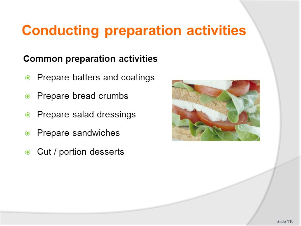 Conducting preparation activities