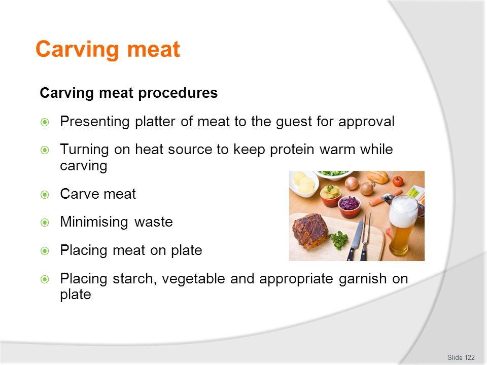 Carving meat Carving meat procedures