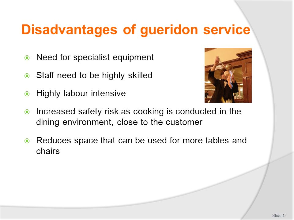Disadvantages of gueridon service