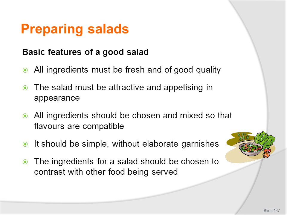 Preparing salads Basic features of a good salad