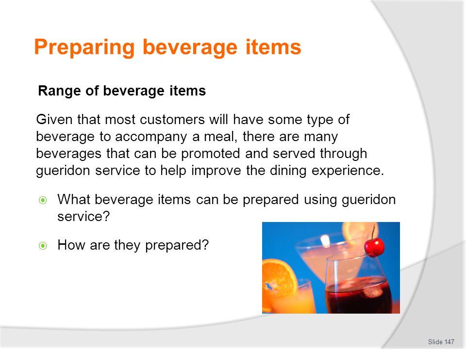 Preparing beverage items