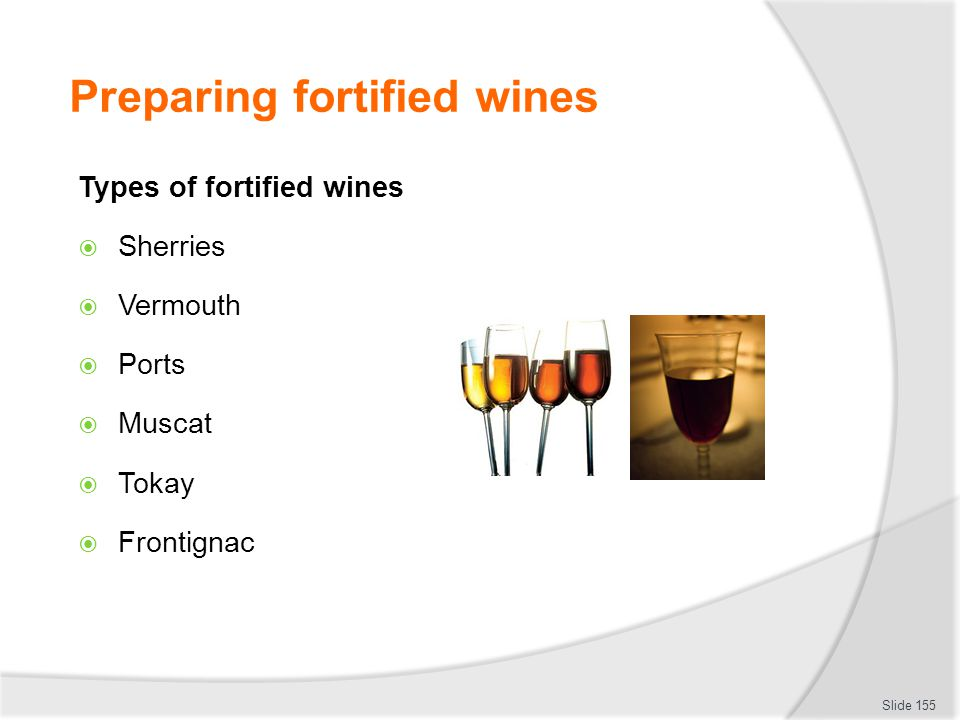Preparing fortified wines