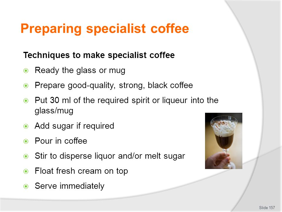 Preparing specialist coffee