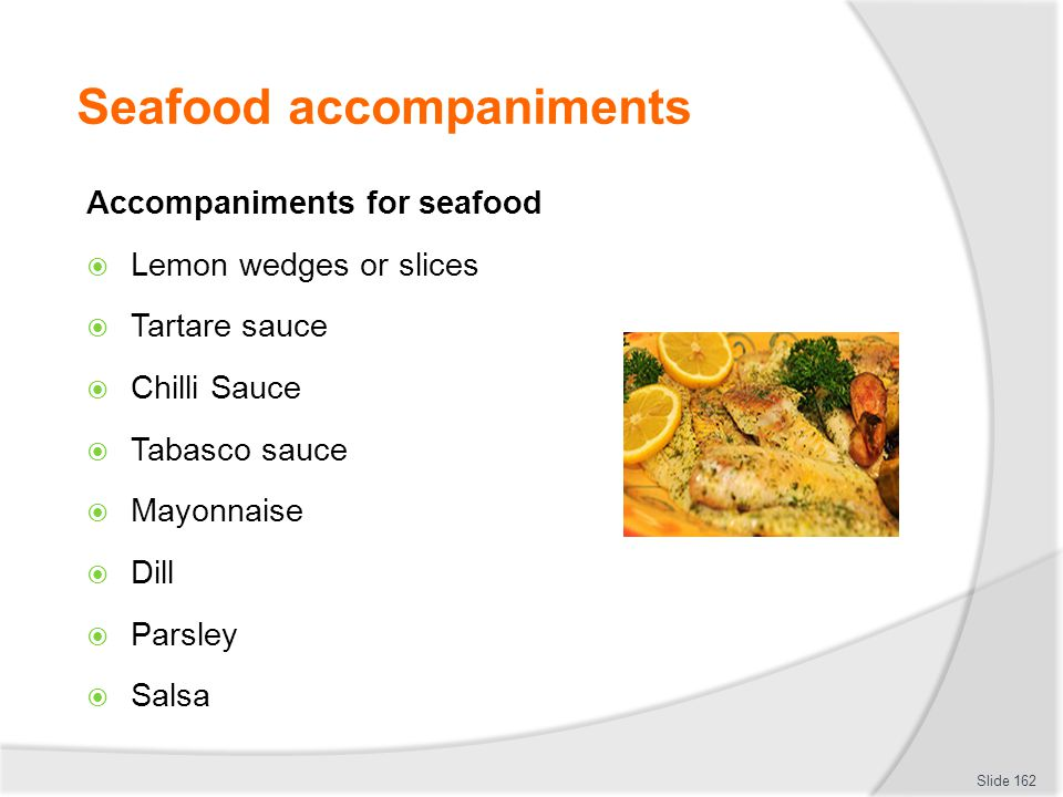 Seafood accompaniments