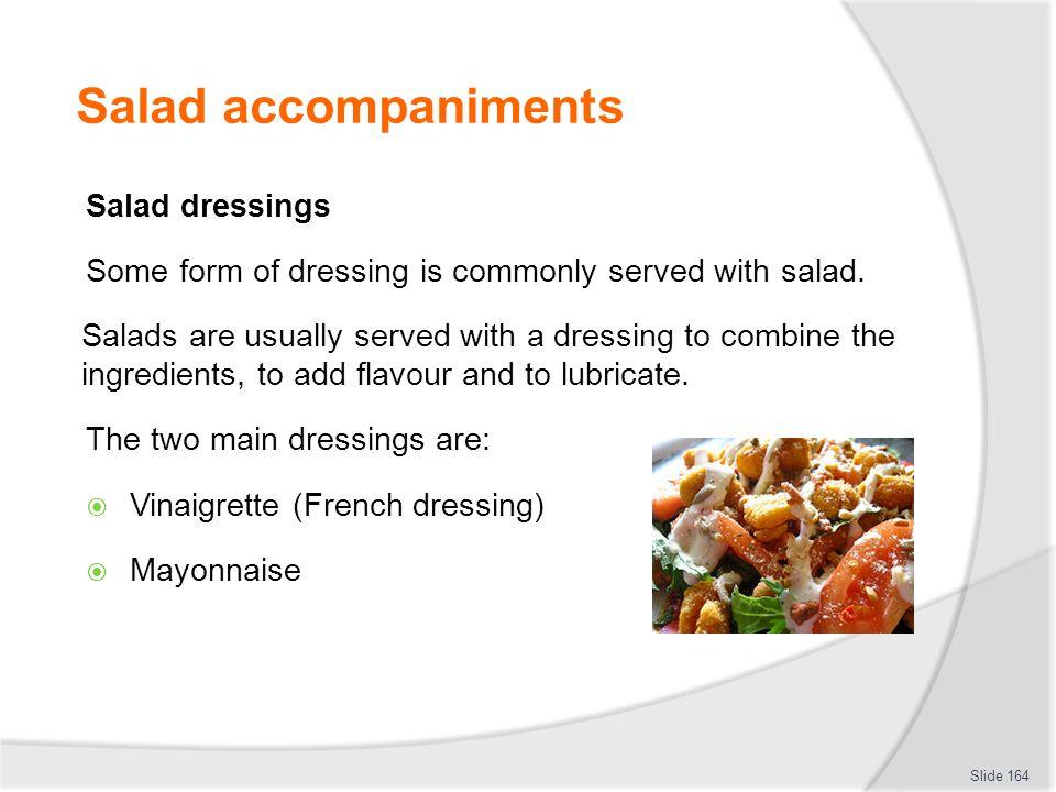 Salad accompaniments Salad dressings