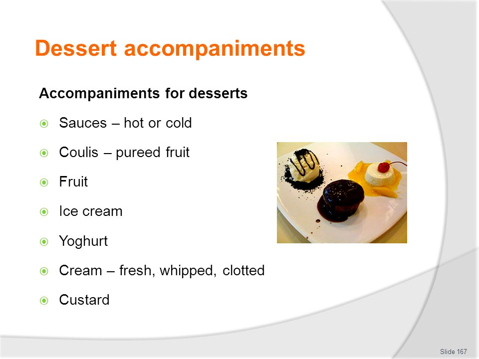 Dessert accompaniments