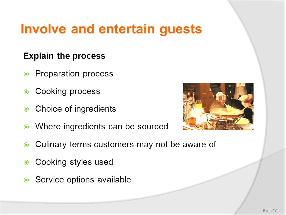 Involve and entertain guests
