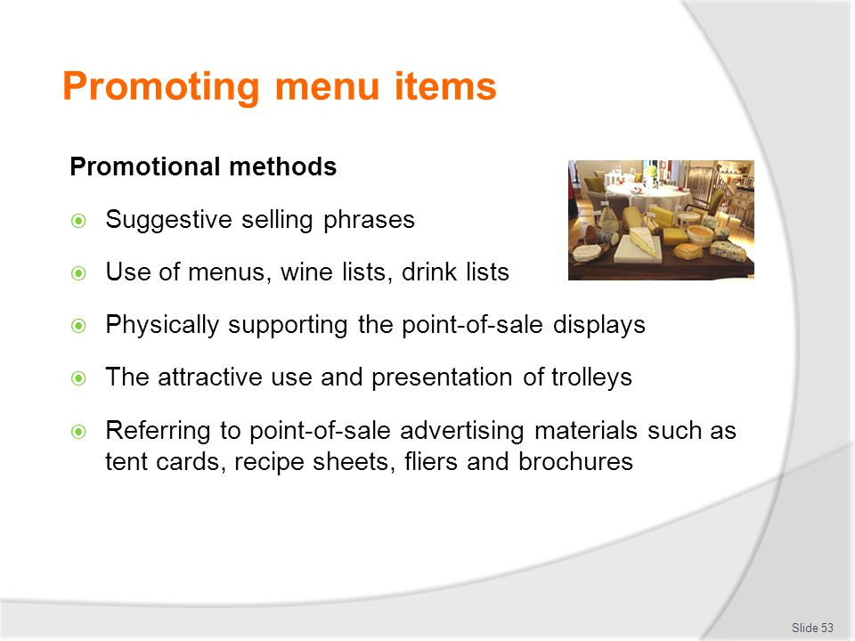 Promoting menu items Promotional methods Suggestive selling phrases
