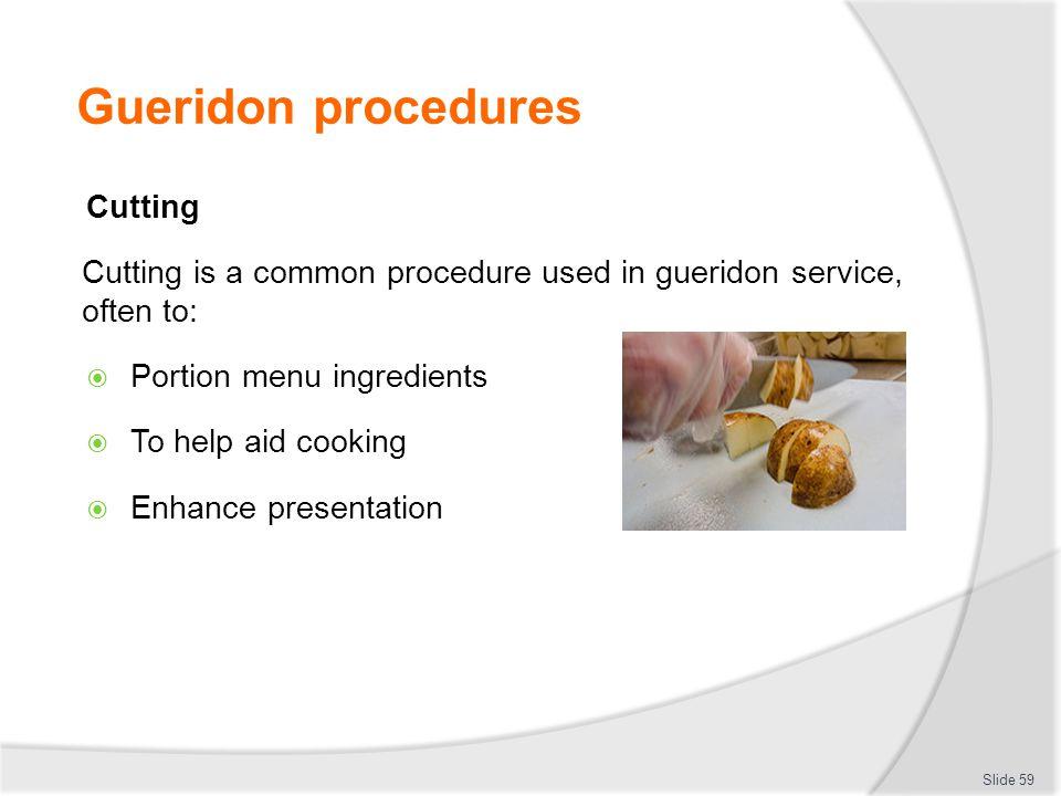 Gueridon procedures Cutting
