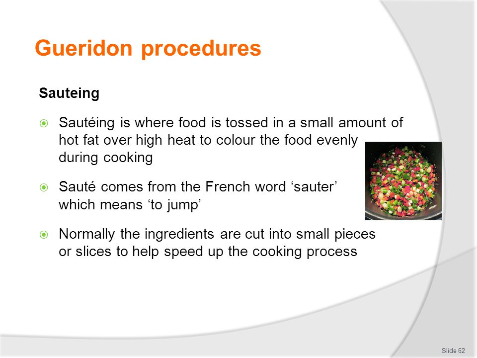Gueridon procedures Sauteing
