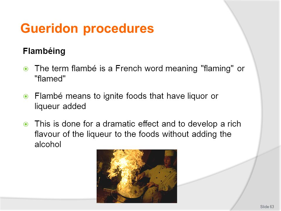Gueridon procedures Flambéing