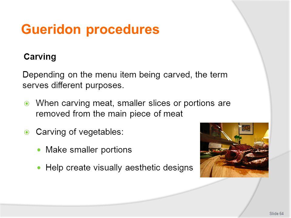 Gueridon procedures Carving