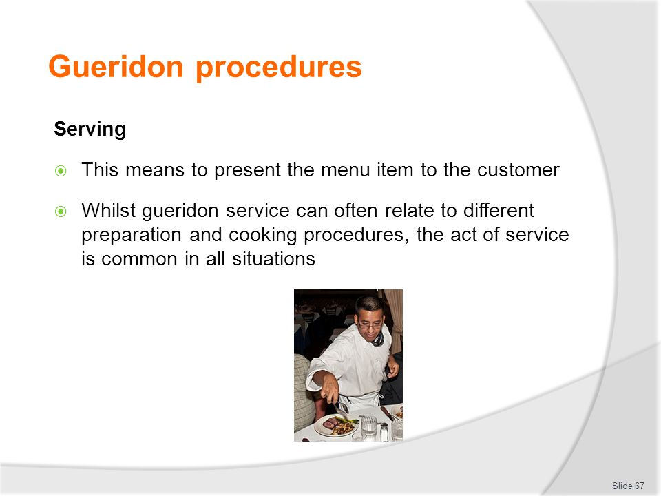 Gueridon procedures Serving