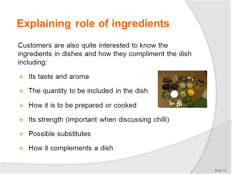 Explaining role of ingredients