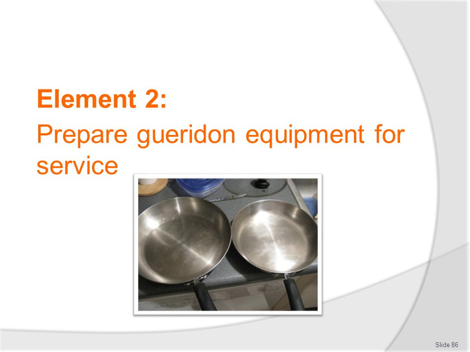 Prepare gueridon equipment for service