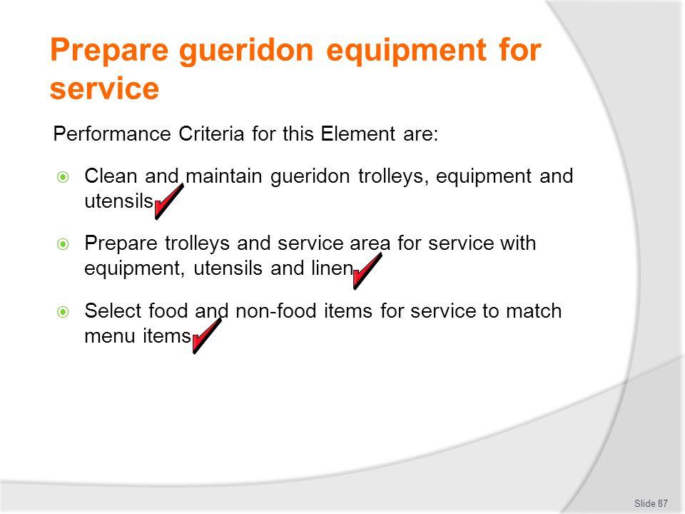 Prepare gueridon equipment for service