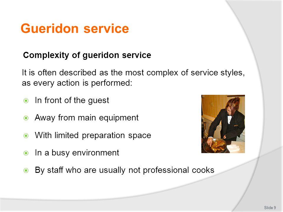 Gueridon service Complexity of gueridon service